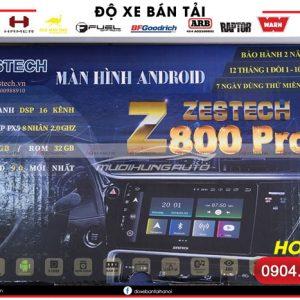 Màn hình Android Zestech Z800 Pro chính hãng cho xe hơi
